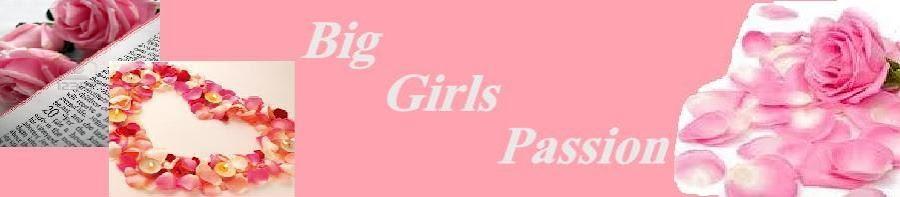 Big Girls Passion