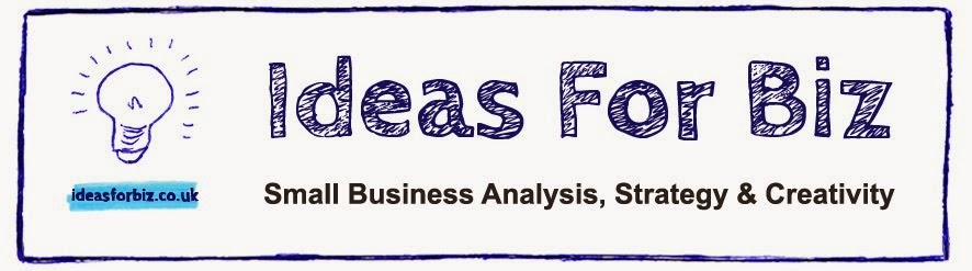 Ideas For Biz (UK): Big Ideas for Small Businesses