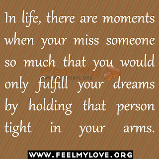 In life, there are moments when your miss someone
