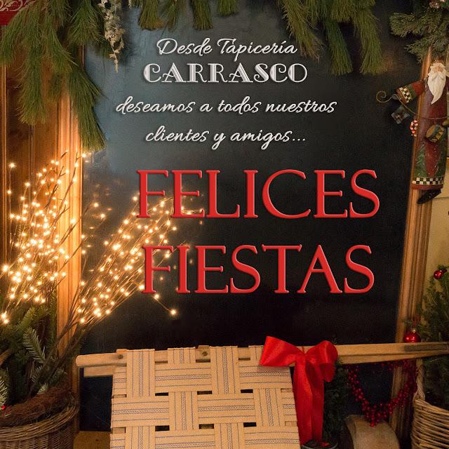 Felices Fiestas - Tapicería Carrasco en Asturias