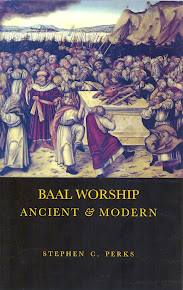 Baal Worship Ancient and Modern