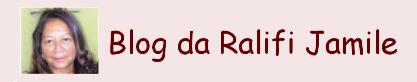 BLOG DA RALIFI JAMILE