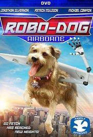 Watch Robo-Dog: Airborne Online Free 2017 Putlocker
