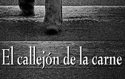EL CALLEJÓN DE LA CARNE