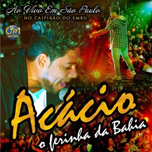 Baixar CD Acácio: Ao Vivo No Embú SP   2013