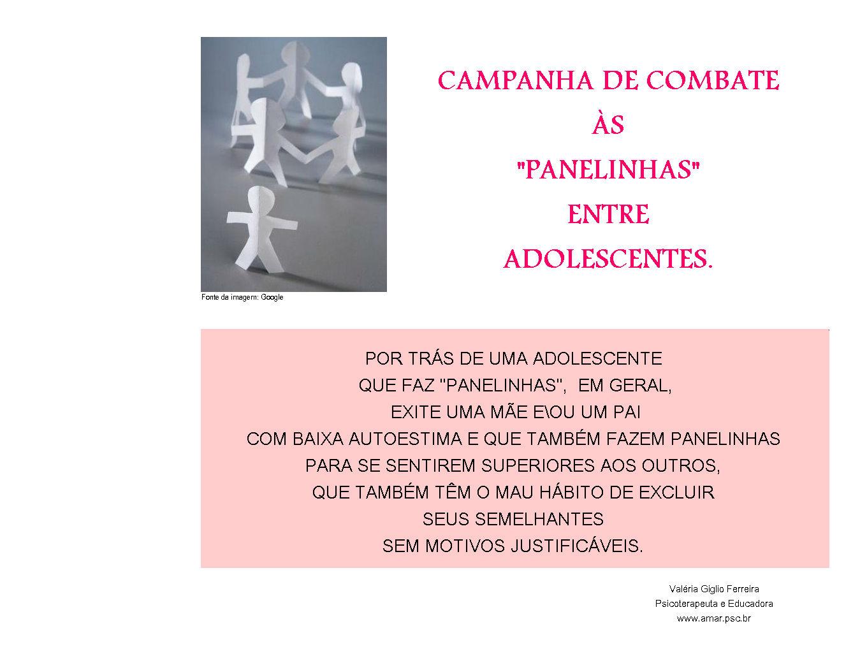 """CAMPANHA DE COMBATE ÀS """"PANELINHAS"""""""