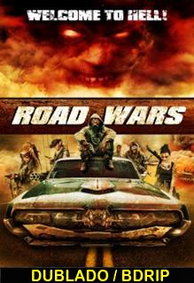 Assistir Guerras na Estrada Dublado