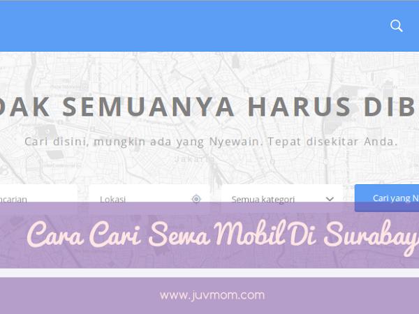 Cara Cari Sewa Mobil Di Surabaya