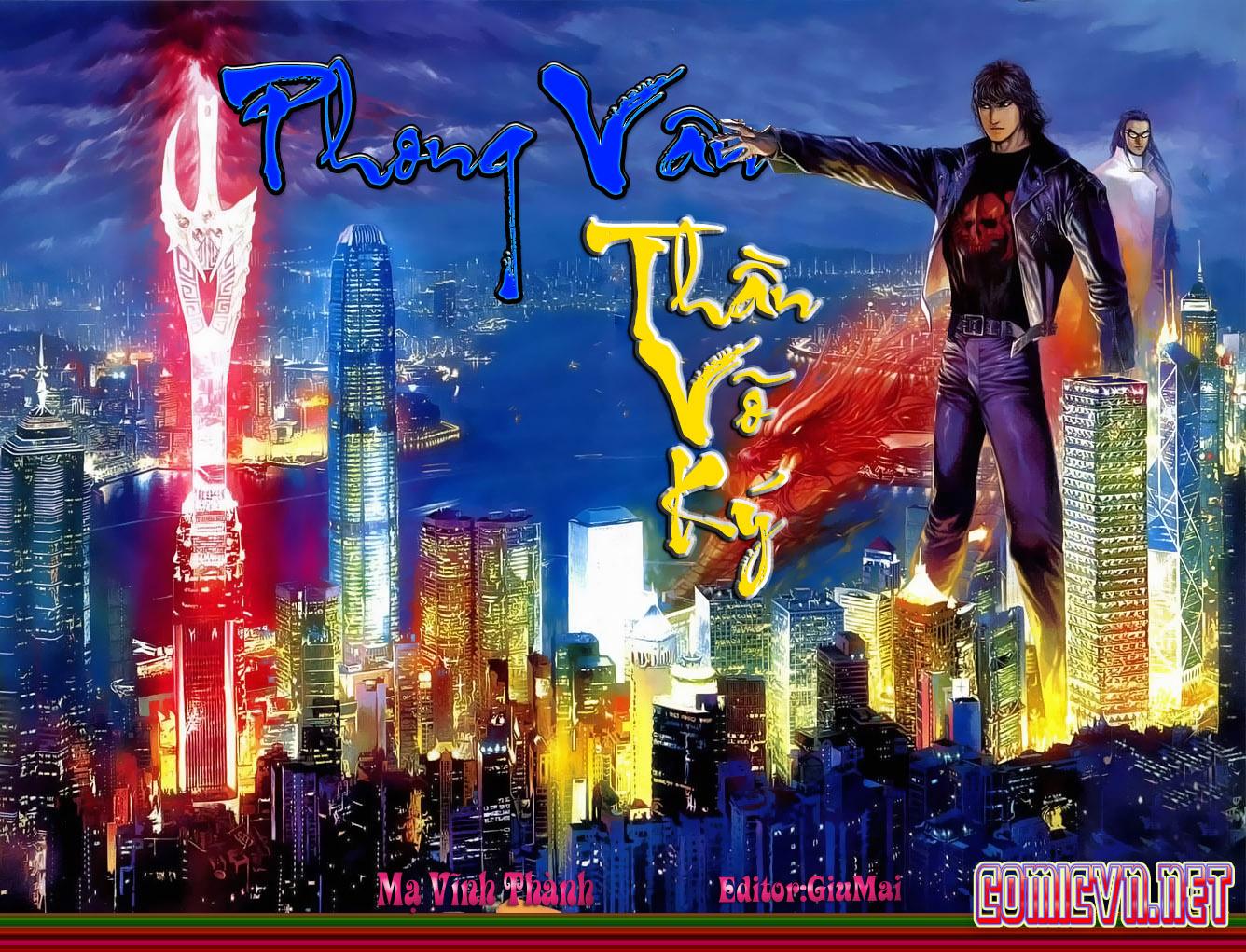 Phong Vân Tân Tác Thần Võ Ký Chap 1 - Next Chap 2