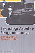 AJIBAYUSTORE  Judul Buku : Teknologi Aspal dan Penggunaannya dalam Konstruksi Perkerasan Jalan Pengarang : Ir. Soehartono Penerbit : ANDI