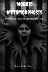 Morbid Metamorphosis