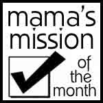 Mama's Mission of the Month Link Up