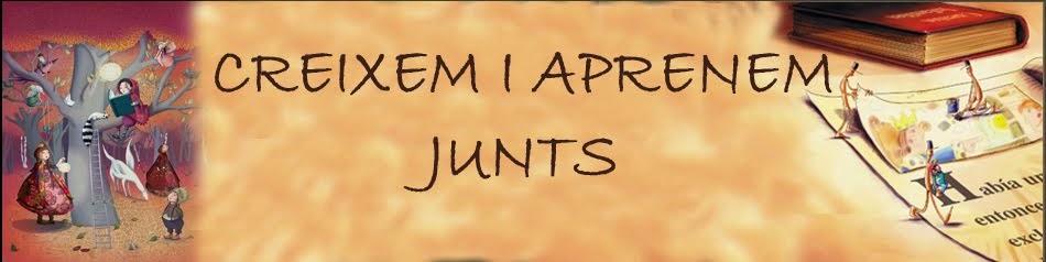 CREIXEM I APRENEM JUNTS