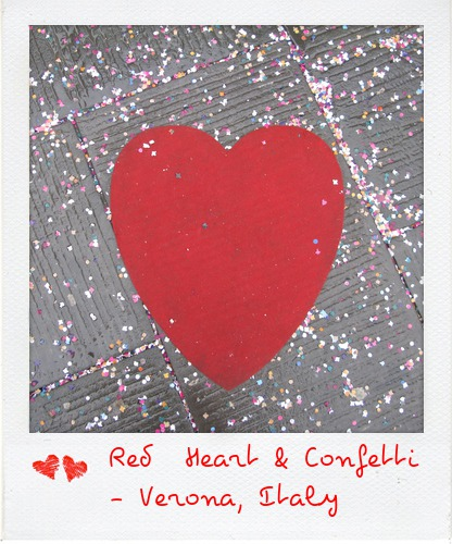 Red Heart and Confetti - Verona, Italy