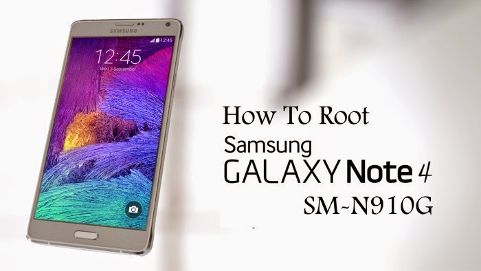 Root Samsung Galaxy Note 4 SM-N910G