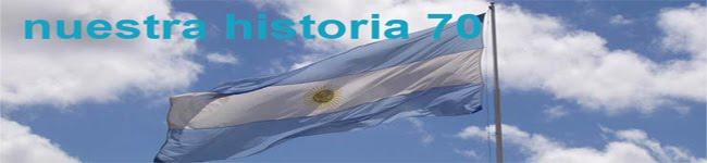NUESTRA HISTORIA 70