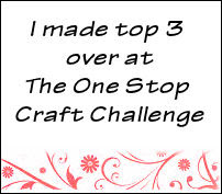 woohoo i made top 3 at the one stop craft challenge