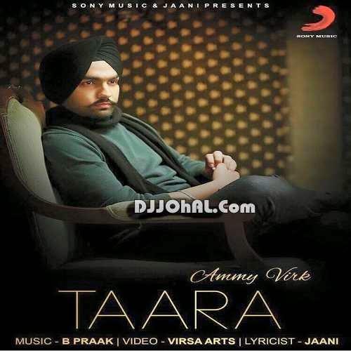 Ammy Virk Ik Tuteya Taara Vekhaya New Mp3 Song Download Pksongszone