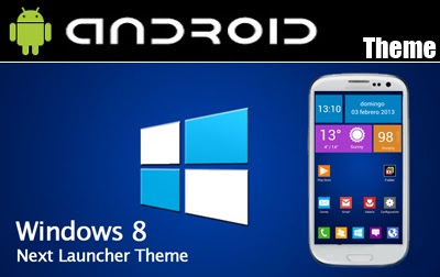 APK Free: Next Launcher Theme Windows 8 .APK v1.0.1 Android [Full
