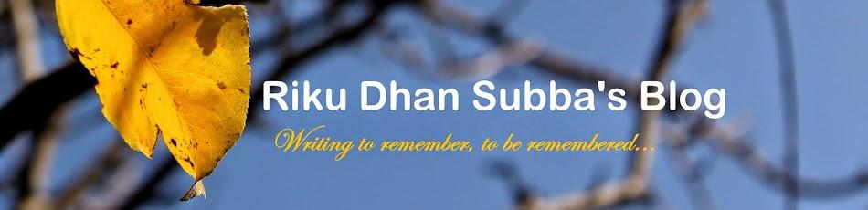 Riku Dhan Subba's Blog