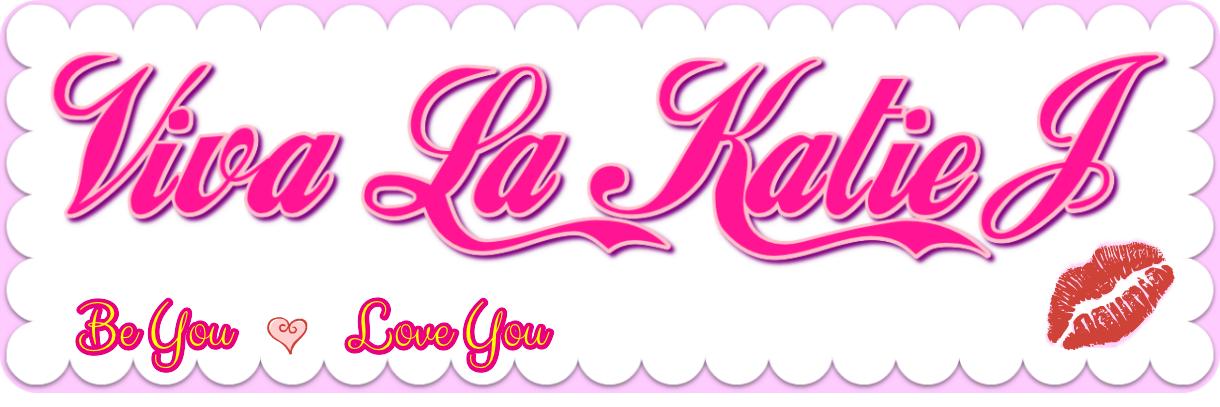 Viva La KatieJ