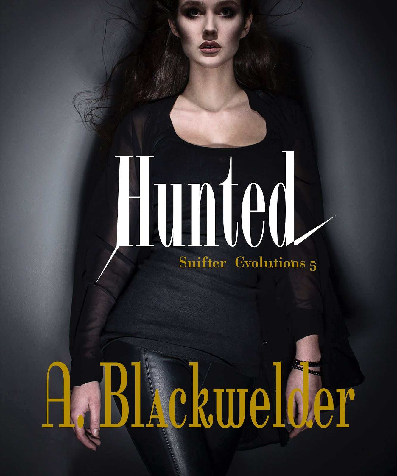 HUNTED, Book 5 (Alien Invasion )