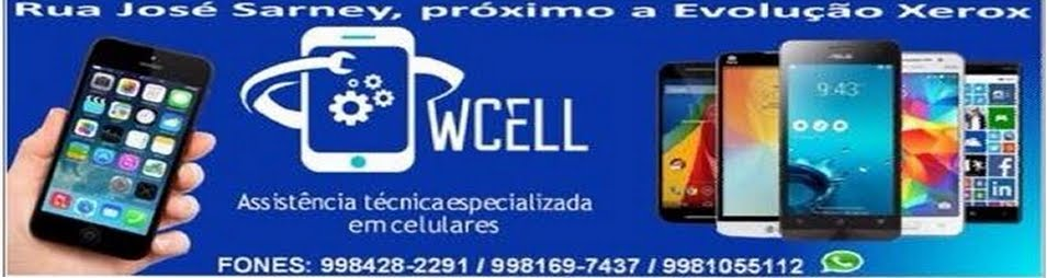 VENHA PARA W CELL