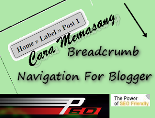 Memasang Breadcrumbs, Agar Blog SEO Friendly