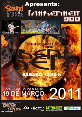 Show Fahrenheit 300 - na LOja Sound & Music - Centro de Macaé / RJ dia 19 de março de 2011