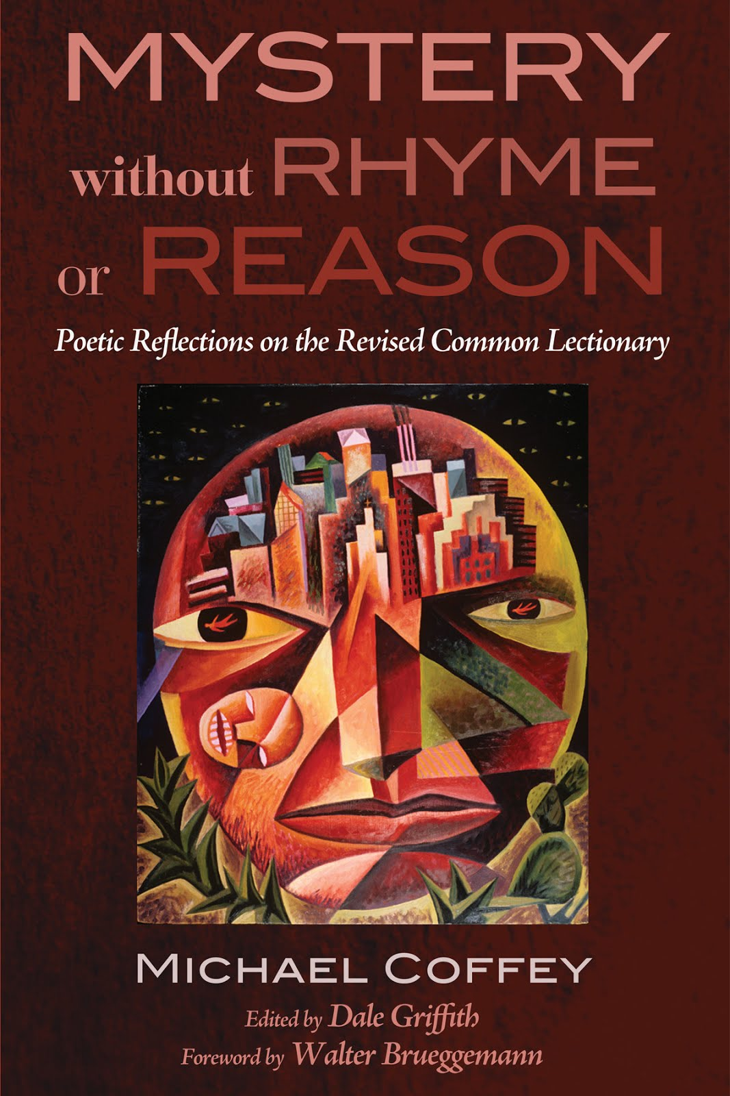 Mystery without Rhyme or Reason: Poetic Reflections on the Revised Common Lectionary