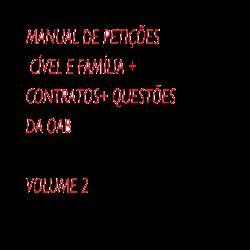 MANUAL DE PETIÇÕES PRÁTICA - VOLUME 2