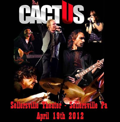Cactus - Sellersville Theater - Sellersville Pa - April 19th 2012 - Flac
