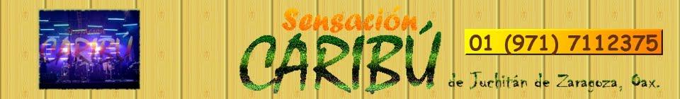 Súper Grupo Sensación Caribú