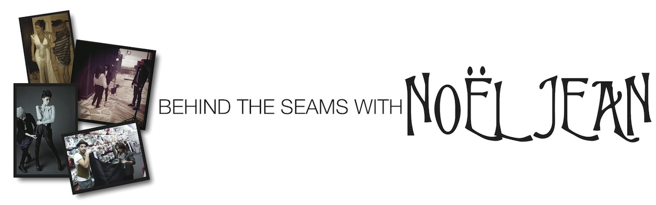 Behind the Seams with Noel Jean