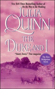 The Duke and I by Julie Quinn