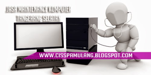 Jasa Maintenance Komputer Di Tangerang Selatan