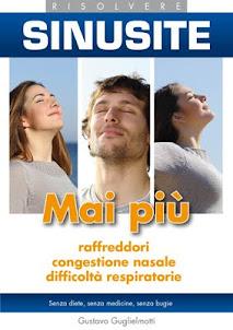 Sinusite – Eliminare in 30 giorni