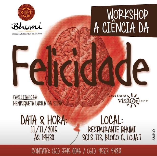 """Workshop """"A Ciência da Felicidade"""""""