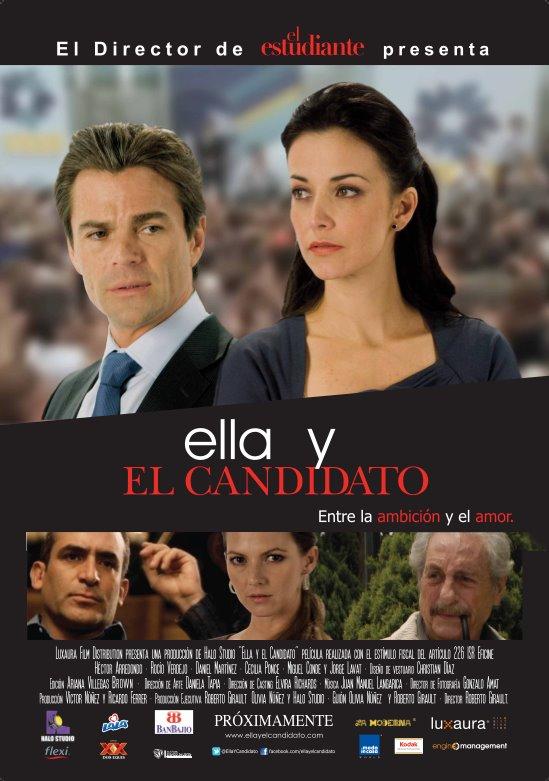 Ella Y El Candidato (2011)