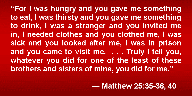 Matthew 25 35 40 http://heartsofcompassioninternational.blogspot.com/p/contact-us_21.html