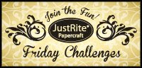 JustRite Friday Challenges