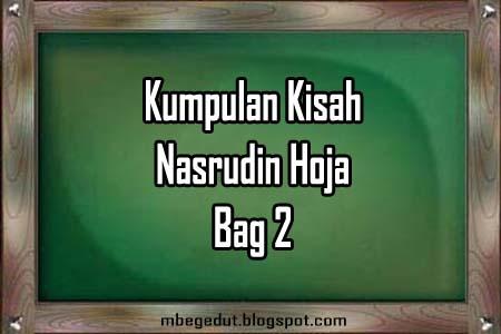 Humor Cerita dan Kisah Sufi Nasrudin Hoja bag 2