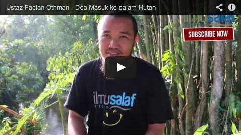 Ustaz Fadlan Othman – Doa Masuk ke dalam Hutan