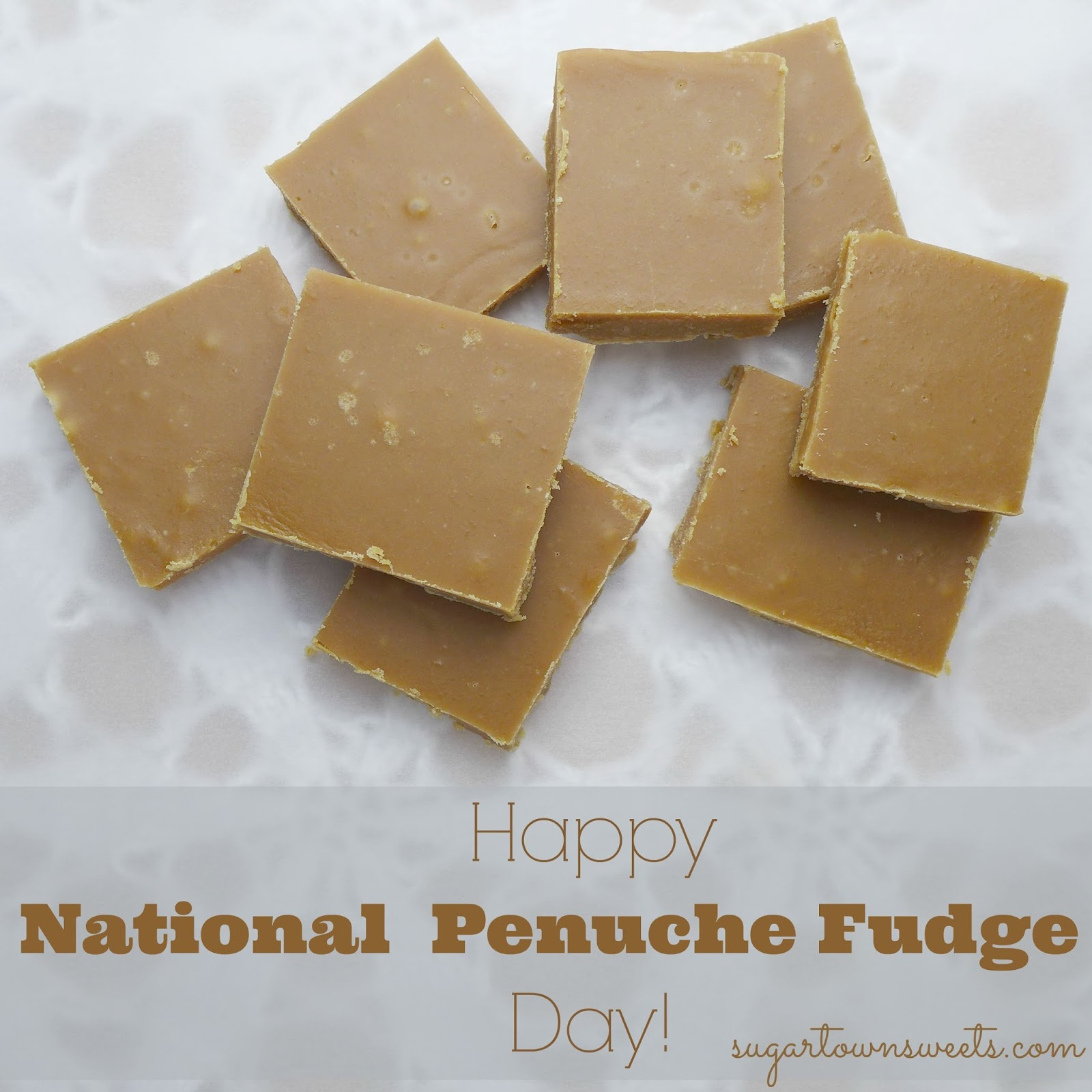 Sugartown Sweets: Happy National Penuche Fudge Day!