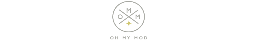 Oh My Mod - Thoughts on Modern Living