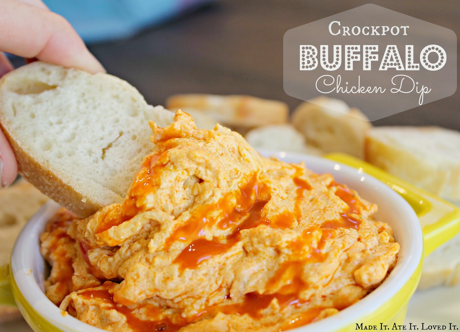 Made It. Ate It. Loved It.: Crockpot Buffalo Chicken Dip