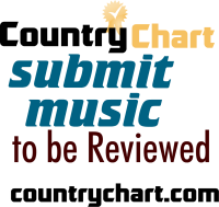 Music Reviews by Country Chart Magazine - Submit CD or Albums for Review