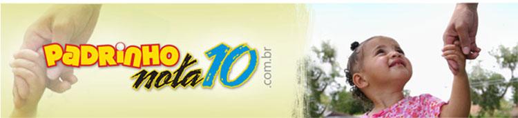 Padrinho Nota 10 - Blog sobre apadrinhamento, serviço voluntário, doações, abrigos e orfanatos