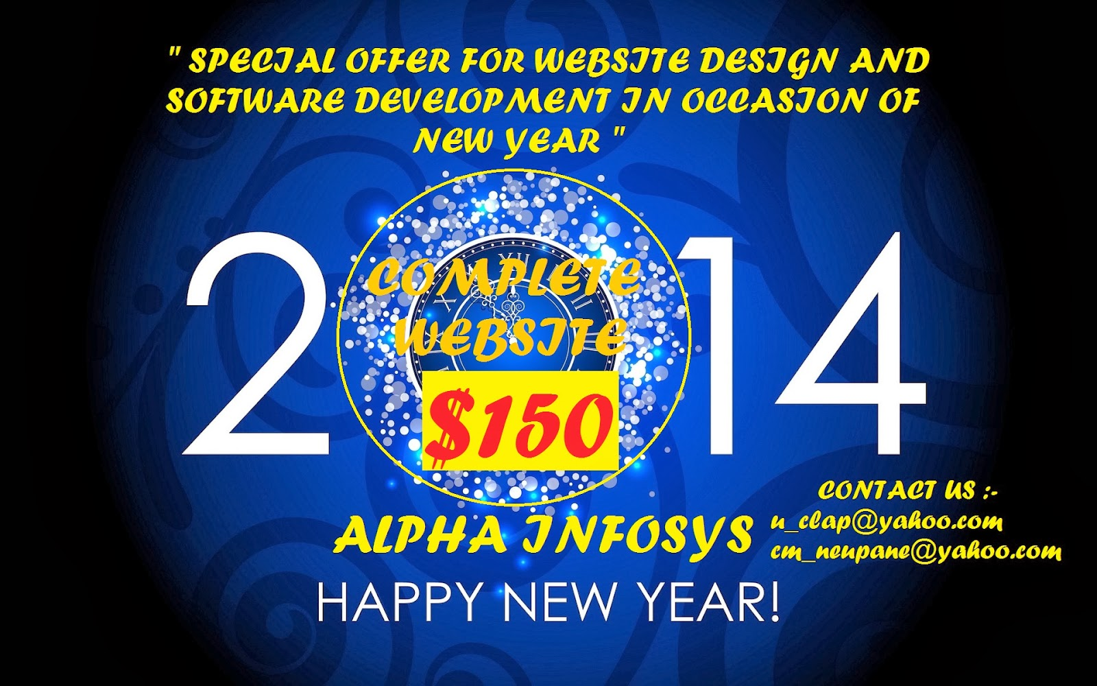 The Already Established Company ALPHA INFOSYS Is Providing Special Offer For Customer To Design Their Website On Occasion Of New Year 2014 In Lots
