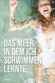 http://www.schwarzkopf-verlag.net/franziska-fischer-das-meer-in-dem-ich-schwimmen-lernte.html